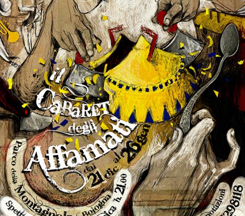 Circo Paniko | Cabaret degli Affamati | 2013/2014